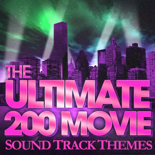 The 200 Ultimate Movie Soundtrack Themes]()