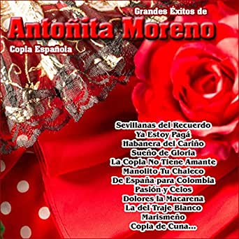 Romance del Chavalillo Torero by Antoñita Moreno on Amazon ...