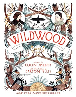 Wildwood (Wildwood Chronicles): Meloy, Colin, Ellis, Carson: 9780062024701:  Amazon.com: Books