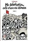 Ma génération, celle d'une vie chinoise, tome 1 par Kunwu