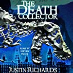 The Death Collector | Justin Richards