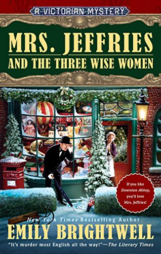 Mrs. Jeffries and the Three Wise Women (A Victorian Mystery)