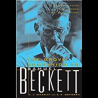 The Grove Companion to Samuel Beckett: A Reader's