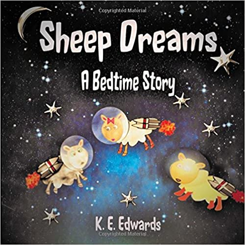 Sheep Dreams: A Bedtime Story