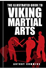 Illustrated Guide to Viking Martial Arts Kindle Edition