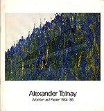 img - for Alexander Tolnay. Arbeiten auf papier 1984-86 book / textbook / text book