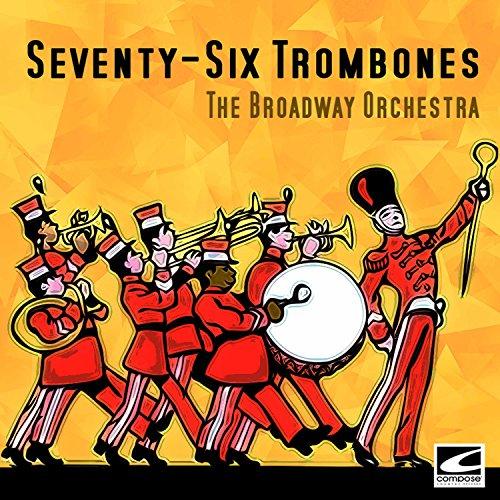 Seventy Six Trombones - 1