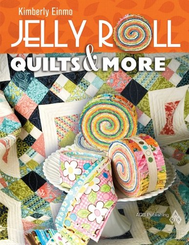 Jelly Roll Quilts & More - Jelly Roll Quilts