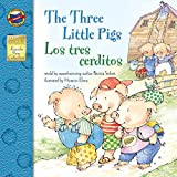 The Three Little Pigs: Los Tres Cerditos - Bilingual English and Spanish Children's Fairy Tale Keepsake Stories, Pre K - 3