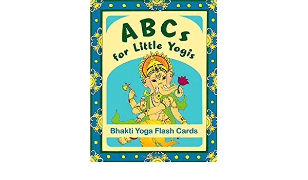 ABCs for Little Yogis: Bhakti Yoga Flash Cards by Nonino ...