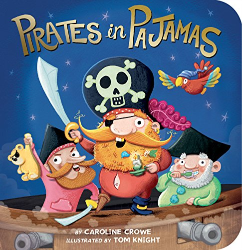 Pirates in Pajamas (Pajama Book)
