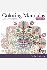 Coloring Mandalas Adult Coloring Book (Tranquility Through Creativity) (Volume 2) Paperback