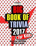 trivia kids - Trivia: Big Book of Trivia for Kids - 2017: Great Trivia Questions for Kids