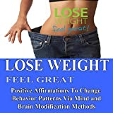 Lose Weight Feel Great Positive Affirmations v1