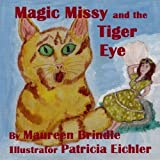 img - for Magic Missy & the Tiger Eye: Volume 3 (Missy & the Fairy) by Maureen Brindle (2016-02-27) book / textbook / text book