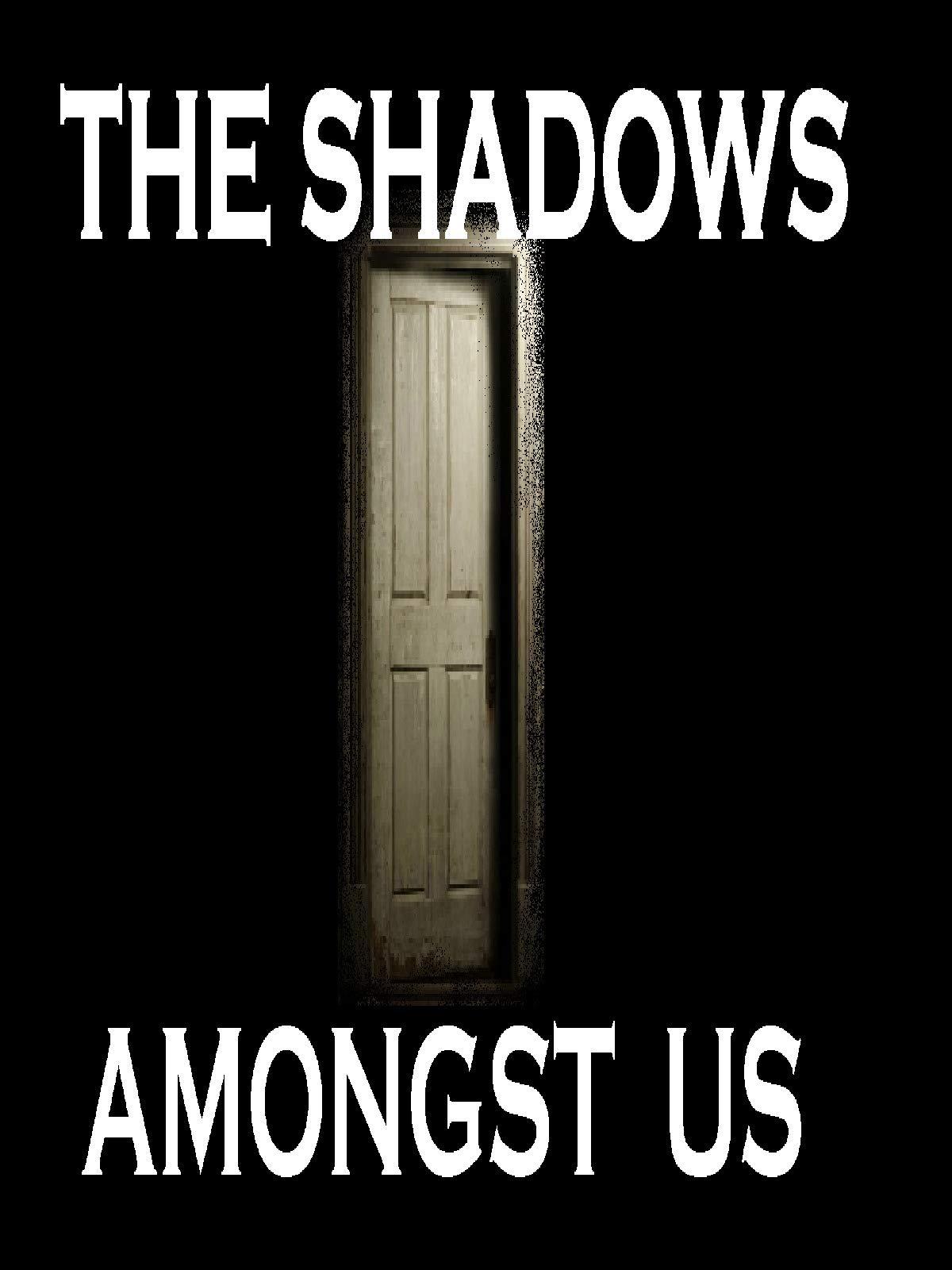 The Shadows Amongst  Us on Amazon Prime Video UK