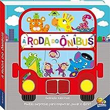 Cantiga Empurre, Puxe e Abra: A Roda do Ônibus