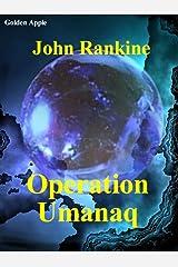 Operation Umanaq Kindle Edition