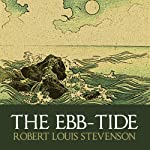 The Ebb-Tide | Robert Louis Stevenson