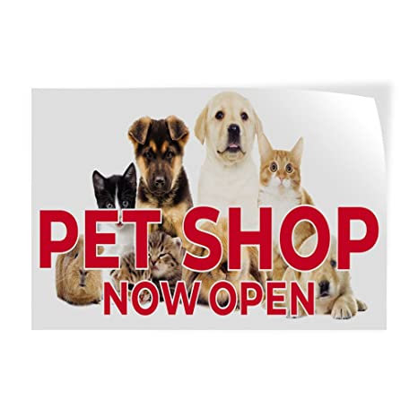 Amazon com : Decal Sticker Pet Shop Now Open Business Pet