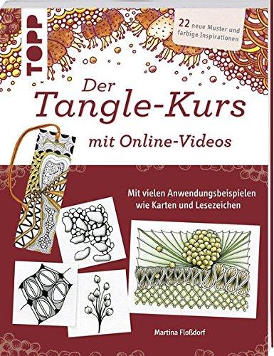 der-tangle-kurs-mit-online-videos-22-neue-muster-und-farbige-inspirationen