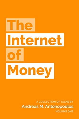 The Internet of Money: Volume 1