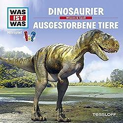 Dinosaurier / Ausgestorbene Tiere (Was ist Was 8)