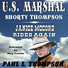 U.S. Marshal Shorty Thompson - Janice McCord Rides Again: Tales of the Old West, Book 29 Audiobook by Paul L. Thompson Narrated by Meg Cowan