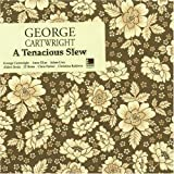 A TENACIOUS STEW by GEORGE CARTWRIGHT