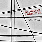 Psychodisco by I-Robots Present: The Stupid Set & Snowblitz DJ