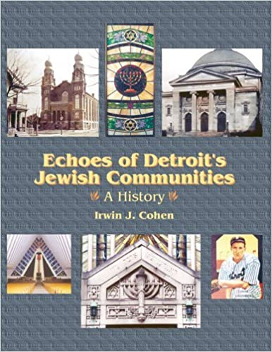Book Echoes of Detroit's Jewish Communities: A History by Irwin J. Cohen (2003-10-02)