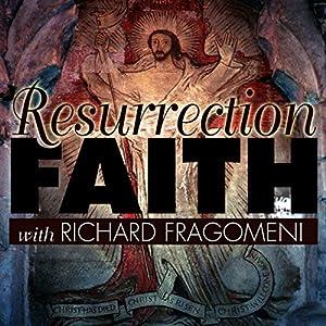 Resurrection Faith Lecture