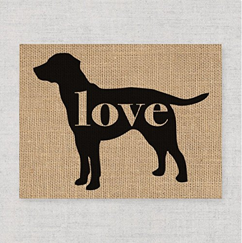 Labrador/Lab (Chocolate, Yellow, Black) Love - A Print on Your Choice of Fine Art Paper or Burlap - Can Be Personalized