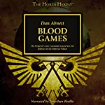 Blood Games: The Horus Heresy | Dan Abnett