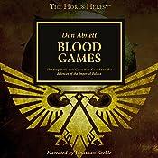 Blood Games: The Horus Heresy | Dan Abnett