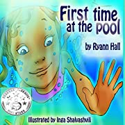Children's Book: First Time At The Pool: Beautifully Illustrated Summer Swimming Book (A Kayleigh Series 4)