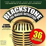 Blackstone, the Magic Detective | Ed Jerome