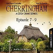Cherringham - A Cosy Crime Series Compilation (Cherringham 7 - 9) | Matthew Costello, Neil Richards