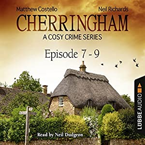 Cherringham - A Cosy Crime Series Compilation (Cherringham 7 - 9) Audiobook