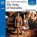The Song of Hiawatha  | Henry Wadsworth Longfellow