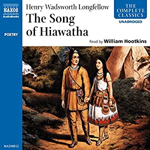 The Song of Hiawatha  Audiobook