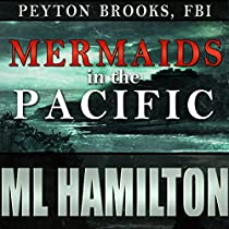 MERMAIDS IN THE PACIFIC: PEYTON BROOKS, FBI, BOOK 2
