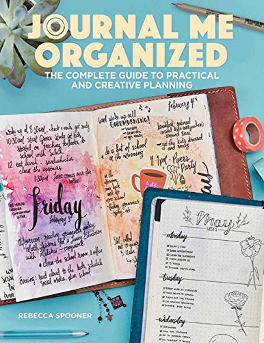 Journal Me Organized: The Complete Guide to Practical and Creative Planning by Get Creative 6 (Image #8)