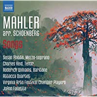 Mahler: Songs arr. by Schoenberg