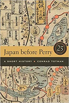 Book Japan before Perry: A Short History, 25th Anniversary Edition