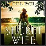 The Secret Wife | Gill Paul