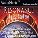 Resonance Audiobook by A. J. Scudiere Narrated by Stefan Rudnicki, Carrington MacDuffie, Paul Boehmer, Gabrielle De Cuir, David Birney, Rosalyn Landor, Arte Johnson