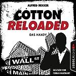 Das Handy (Cotton Reloaded 36)   Alfred Bekker
