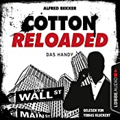 Das Handy (Cotton Reloaded 36) | Alfred Bekker