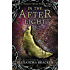In the Afterlight: A Darkest Minds Novel (The Darkest Minds series Book 3)